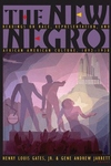 The New Negro:Readings on Race, Representation, and African American Culture, 1892-1938