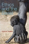 Ethics and the Beast:A Speciesist Argument for Animal Liberation