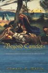 Beyond Camelot:Rethinking Politics and Law for the Modern State