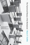 The Taylorized Beauty of the Mechanical:Scientific Management and the Rise of Modernist Architecture