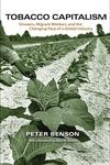 Tobacco Capitalism - Growers, Migrant Workers, and the Changing Face of a Global Industry