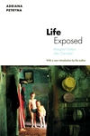 Life Exposed - Biological Citizens after Chernobyl