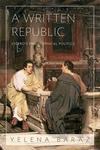 Written Republic:Cicero's Philosophical Politics