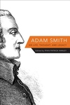 Adam Smith: His Life, Thought, and Legacy
