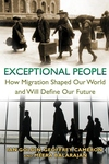 Exceptional People:How Migration Shaped Our World and Will Define Our Future