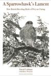A Sparrowhawk's Lament:How British Breeding Birds of Prey Are Faring
