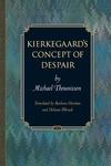 Kierkegaard's Concept of Despair