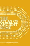 Atlas of Ancient Rome : Biography and Portraits of the City