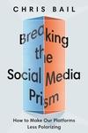 Breaking the Social Media Prism