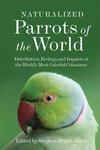 Naturalized Parrots of the World
