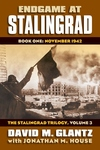 Endgame at Stalingrad:Book One: November 1942 the Stalingrad Trilogy, Volume 3