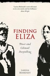 Finding Eliza : Power and Colonial Storytelling