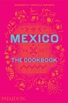 Mexico : The Cookbook