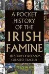 Pocket History of the Irish Famine