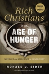 Rich Christians in an Age of Hunger : Moving from Affluence to Generosity