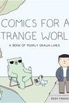 Comics for a Strange World: A Poorly Drawn Lines Collection