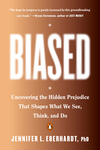 Biased: Stories, Science, and Strategies from the Fight Against Unconscious Bias