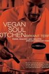 Vegan Soul Kitchen:Fresh, Healthy, and Creative African-American Cuisine