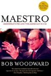 Maestro:Greenspan's Fed and the American Boom