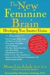 The New Feminine Brain:Developing Your Intuitive Genius