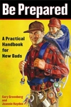 Be Prepared:A Practical Handbook for New Dads