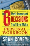 6 Most Important Decisions You'll Ever Make : Personal Workbook