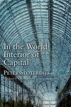 In the World Interior of Capital : Towards a Philosophical Theory of Globalization