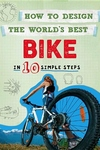 How to Design the World's Best: Bike
