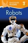 Kingfisher Readers L3: Robots