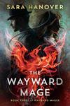 The Wayward Mage