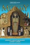 Egyptian Mummy : Unwrap an Egyptian Mummy Layer by Layer!