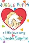 Snuggle Puppy!:A Love Song