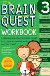 Brain Quest Workbook:Grade 3 - A Whole Year of Curriculum-Based Exercises and Activities in One Fun Book!