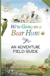 We're Going on a Bear Hunt: My Adventure Field Guide