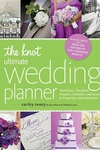 The Knot Ultimate Wedding Planner:Worksheets, Checklists, Etiquette, Calendars, and Answers to Frequently Asked Questions