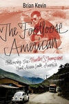 The Footloose American:Following the Hunter S. Thompson Trail Across South America