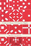 Liberal Theory of Collective Rights