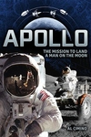 Apollo: The Mission to Land a Man on the Moon