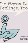 Pigeon Has Feelings, Too!