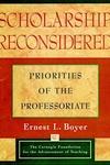 Scholarship Reconsidered:Priorities of the Professoriate