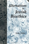 Alternatives in Jewish Bioethics