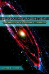 Religious Naturalism Today:The Rebirth of a Forgotten Alternative