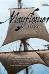 Mayflower 1620:A New Look at a Pilgrim Voyage