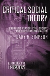 Critical Social Theory:Prophetic Reason, Civil Society, and Christian Imagination