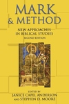Mark and Method:New Approaches in Biblical Studies