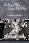 Making a Way Out of No Way:A Womanist Theology