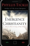 Emergence Christianity:What It Is, Where It Is Going, and Why It Matters