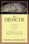 The Didache:A Window on the Earliest Christians