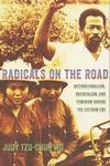 Radicals on the Road:Internationalism, Orientalism, and Feminism During the Vietnam ERA