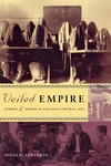 Veiled Empire:Gender and Power in Stalinist Central Asia